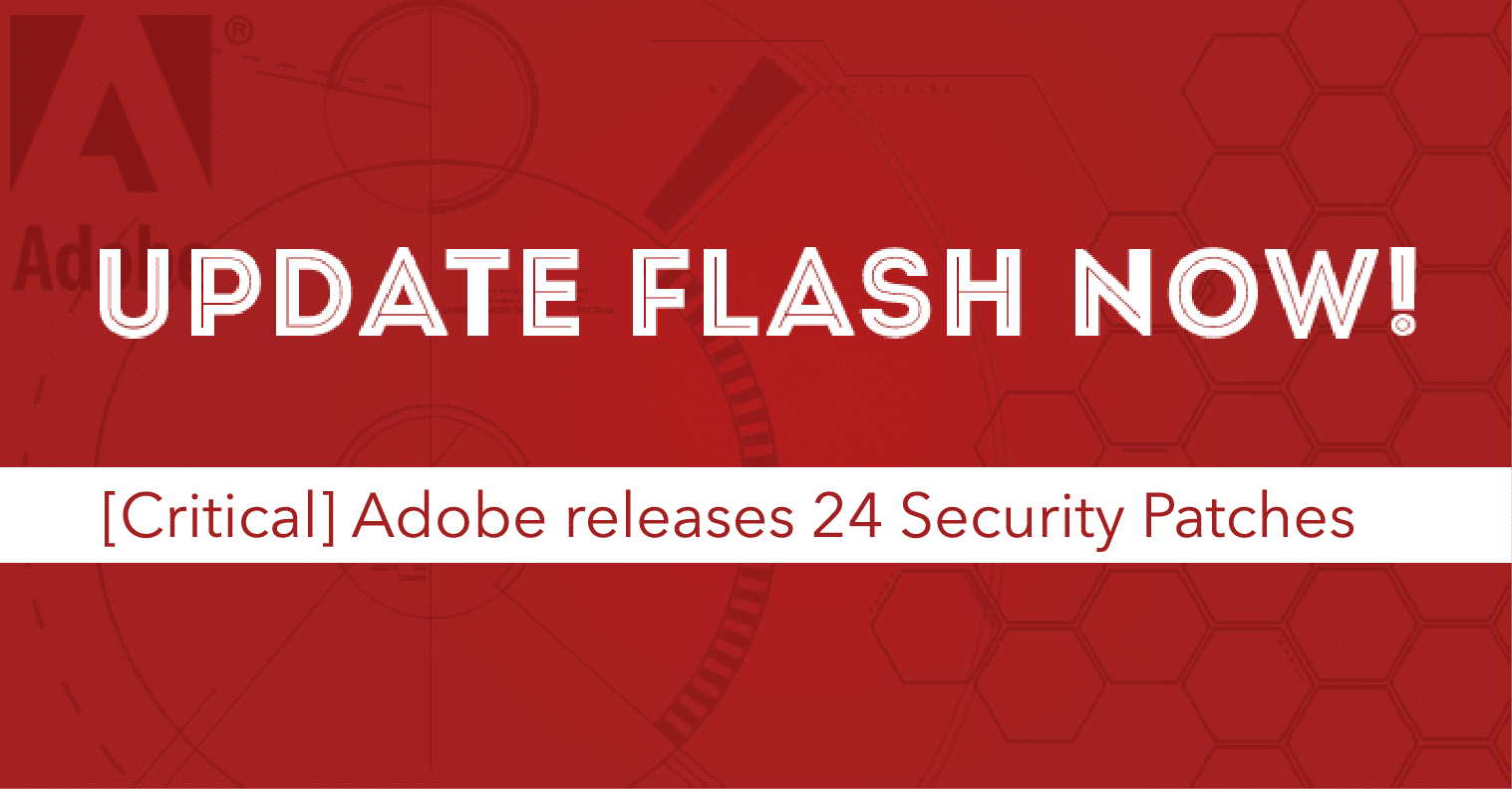 You Should Update Adobe Flash Player Right Now - Geek Maniacs